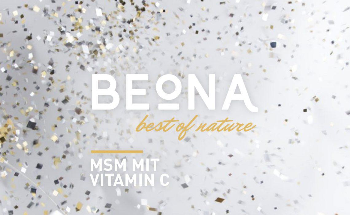 Das erste Produkt von Beona heißt MSM mit natürlichem Vitamin C aus der Acerola Pflanze